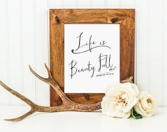 Life Is Beauty Full Wall Decor Art Print Inspirational Quote Watercolor Instant Download Digital File