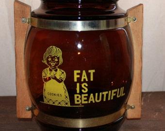 """Large Vintage """"Fat is Beautiful"""" Cookie Jar"""