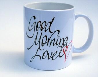 Good Morning Love Mug