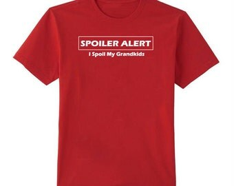 Grand Parent Gift -- Spolier Alert T-Shirt
