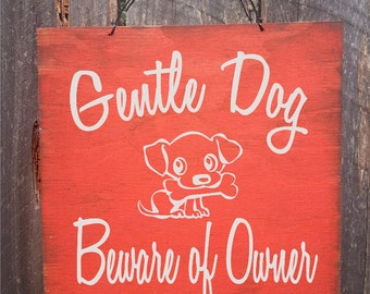 beware of dog sign, funny dog sign, dog decor, dog decoration, dog gift, pet decor, beware of dog sign