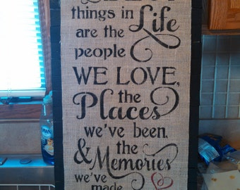 Burlap and Wood Best thing is life sign