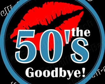 Digital, 60th Cupcake Toppers, 60th Favor Tags, 60th Candy Bag Tag, Kiss the 50s Goodbye, 60th Birthday Decor,60th Party Decor,60th Gift Tag