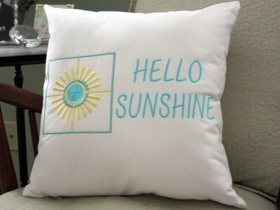 Embroidered Pillow Decorative Pillow Hello Sunshine Sayings