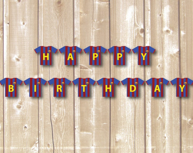 Soccer flag. Soccer birthday flag. Soccer banner. Soccer printables. Barcelona printables. Happy Birthday flag. Boy soccer flag.