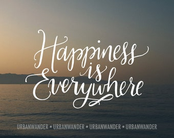 Happiness is Everywhere Sunset Deep Matte Wall Art