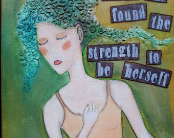 """Mixed Media Original 11 x 14 Art Collage """"Strength to Be"""""""