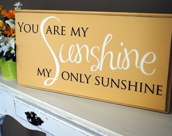 You Are My Sunshine Wall Plaque Etsy