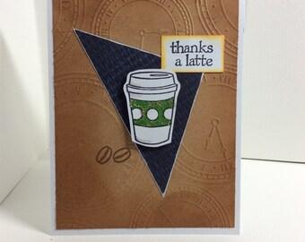 "Thanks a ""Latte"" thank you card"