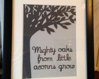 Mighty oaks from little acorns grow - framed paper cut