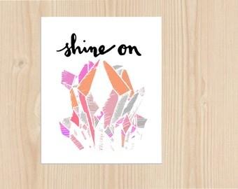 Shine On - Greeting card - Thank You - Birthday -  Gem - Diamond