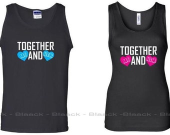 Couple Tank Tops - Together Me and Him & Her - Cute Matching Love Tank Tops for Couples