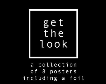 Get the look, 8 posters from our collection, foil prints, set of prints, typographic prints, quote prints, wall decor set, fashion prints