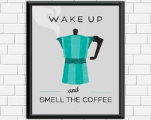 Coffee Printable Art Typography Wake Up and Smell the Coffee Modern Kitchen Print Art Print, Wall Art 8 x 10 Instant Download Digital File