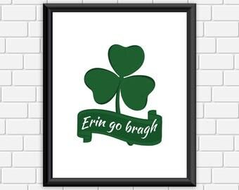 Shamrock Printable Art Erin go Bragh Irish St Patrick's Day Print Ireland Forever Wall Decor, 8x10 Instant Download Digital File