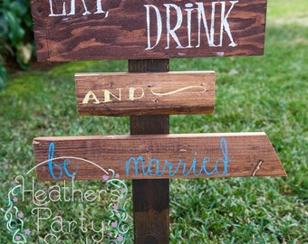 Eat Drink and be Married wood sign