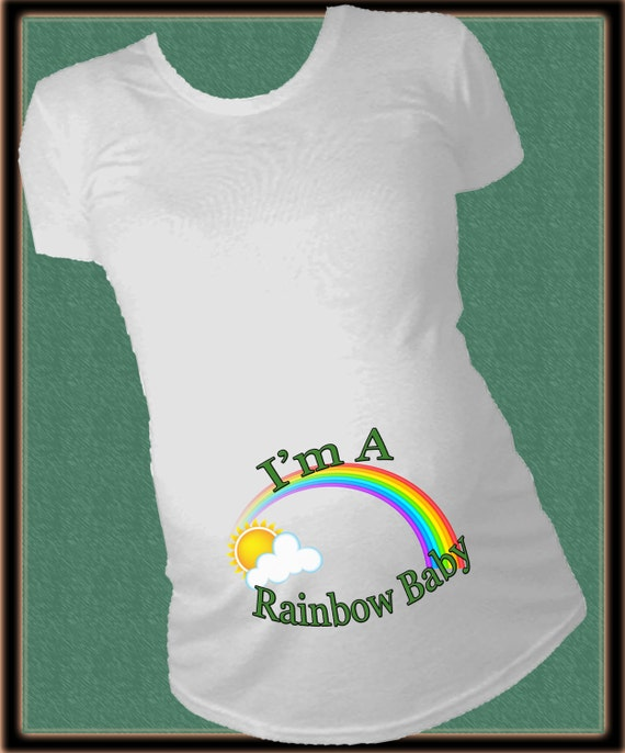 I'm A Rainbow Baby Pregnancy Reveal Maternity Shirt