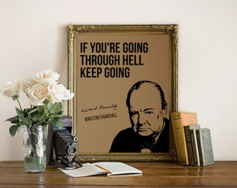 Winston Churchill Quote Print, Keep Going, Inspirational Quote, Motivational Quote, Motivational Poster, Motivational Print, Wall Decor