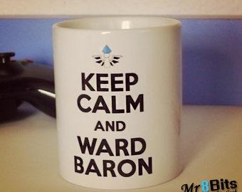 Keep Calm and Ward Baron League of Legends Ceramic Coffee Mug