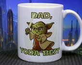 CUSTOMIZABLE Dad Yoda Best or Mom Yoda Best Cute Funny Star Wars Inspired Mug