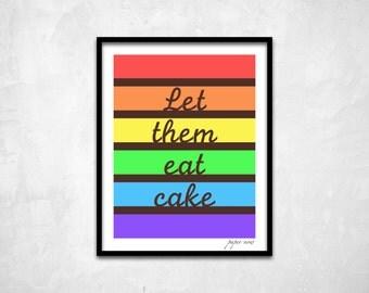 "Rainbow Cake Wall Art, Kitchen Wall Art, Dessert Wall Art, Kitchen Digital Art Print, Downloadable, ""Let them Eat Cake"" - Instant Download"