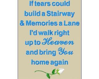 In Memory Poem Digitized. If Tears Build Stairway. Remembrance Poem.  Digitized In Memory Poem Embroidery Design Pattern 5x7