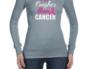 Breast Cancer Awareness Ladies Shirt Im Tougher than Cancer Long Sleeve Thermal Tee T-Shirt TOUGH-B8500