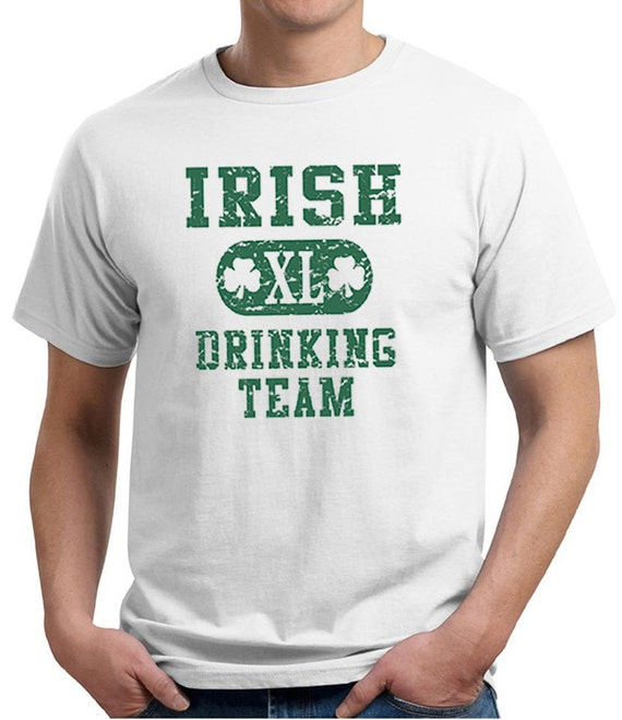 Irish Drinking Toast St Patrick S Day Shirt By: St Patrick's Day Men's Shirt Irish Drinking Team