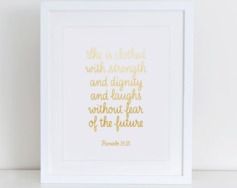 She Is Clothed In Strength And Dignity And She Laughs Without Fear Of The Future Art Print, Bible Verse, Proverbs 31 25 Print, Nursery