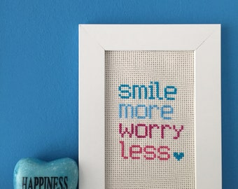 Cross Stitch-Smile More Worry Less (ready for shipment!)