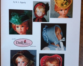 Mamzelle's Hats - A book of instructions on making doll hats, each with its own history, patterns and instructions, costuming. 25 pages