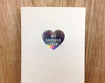 we should talk (silver hologram foil card )