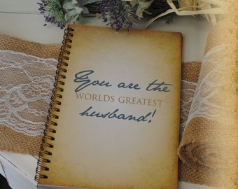 Journal Romance Love - You Are The World's Greatest Husband!  Custom Personalized Journals Vintage Style Book