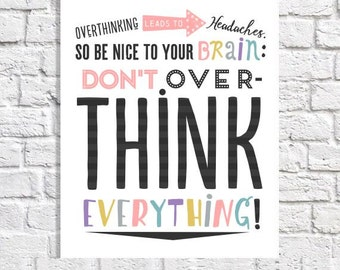 """Overthinking Quote Print Wall Decor Funny Office Sayings Cubicle Sign Typographic Print Digital Word Art Small Artwork 8.5"""" x 11"""" Gift Idea"""
