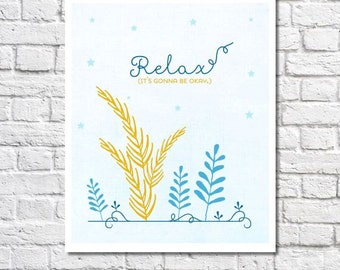 Relax Inspiration Quote Wall Art Words Of Encouragement Poster Typographic Print Digital Print Motivational Wall Decor Bathroom Sign Idea