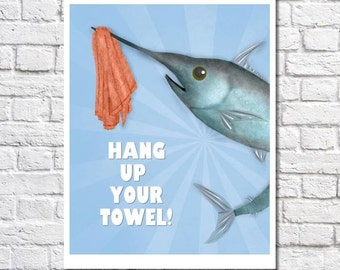 Fish Bathroom Decor Whimsical Fish Art Swordfish Pictures Wall Art Poster Beach House Decor Kids Bathroom Sayings Hang Your Towel Quote Sign