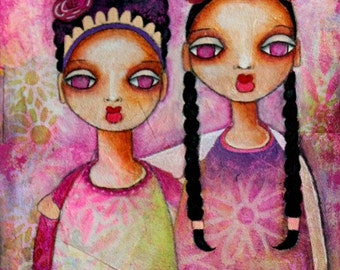 Two Latin Girls Art Print, Friendship Art, Sisters Art, Whimsical Art, Mexican Art, Mixed Media,  8 x 10 or 5 x 6.5, Pink Purple