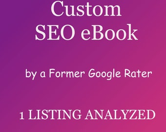 1 Listing Analyzed, Specialized Shop SEO eBook for Your Shop Only! Customized PDF file by a Former Google Rater for Google Shopping and More
