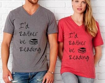 I'd Rather Be Reading UNISEX tri blend V neck shirt screenprinted Mens Ladies