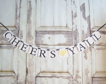 Cheers Y'all banner, New Years party, Cheers banner, New Years eve party,Cheers garland, Happy New Year, Beverage Drink Banner Sign Party