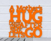 A Mothers Hug Sign, Mom Wood Sign, Mothers Day Gift For The Home, Sign For Mom, Funky Wood Sign, Wood Sign Decor, Wood Word Sign