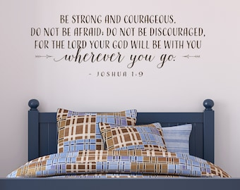 Be strong and courageous... - vinyl wall decal quote vinyl lettering decal
