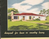 Mid Century Modern Ranch Homes Planning Booklet 1951