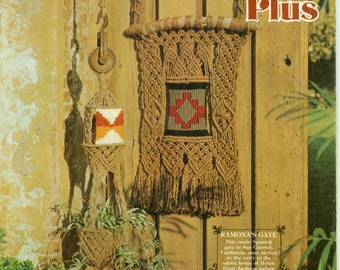 Vintage Macrame Plus by Chie Abe & Chris Kennedy Yarn Weaving Natural Fiber Arts Crafts Wall Hangings Planters Etc. 1970s