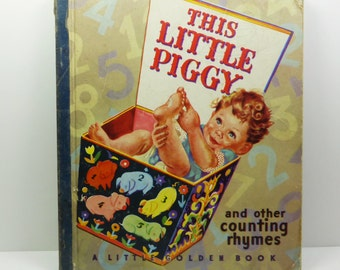 This Little Piggy and Other Counting Rhymes, A Little Golden Book, 1946 Seventh Printing
