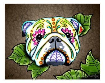 "SALE Regularly 14.95 - English Bulldog - Day of the Dead Sugar Skull Dog 8"" x 10"" Art Print"