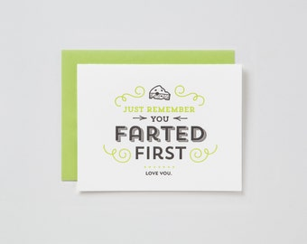 You Farted First Card