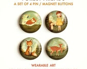 Forest Friends - Pinback Button Set, Magnets, Pinbacks, Pins, Set of 4 Magnets / Pins, Owl, Hedgehog, Deer, Fox, Girl, Cute, Animals, Woods