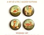 Forest Friends - Button Ansteckern festgelegt, Magnete, Pinbacks, Pins, Set 4 Magnete / Pins, Eule, Igel, Rehe, Fox, Mädchen, Niedlich, Tiere, Wald