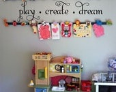 Play Create Dream Wall Quote - Playroom Childrens Decor Wall Decal - Kids Playroom Decal Vinyl Lettering - Wall Art -Vinyl Wall Decal U28